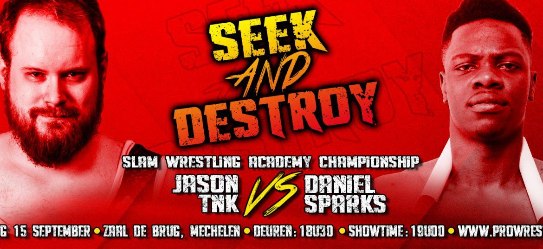 Daniel Sparks richt zijn pijlen op Jason TNK en het SLAM! kampioenschap