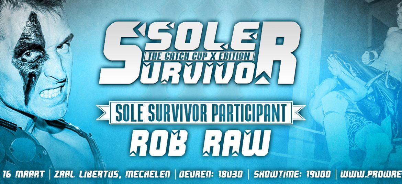 Sole Survivor III deelnemer: Rob Raw