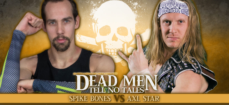 Axl Star treft Spike Bones op 16 februari