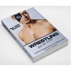 Wrestling door een insider (Dutch)